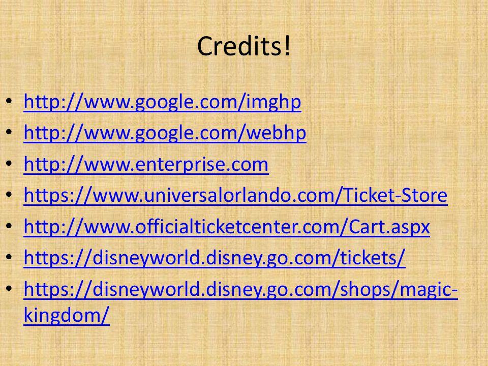 Credits! http://www.google.com/imghp http://www.google.com/webhp