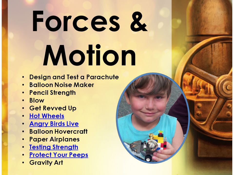 Forces & Motion Design and Test a Parachute Balloon Noise Maker