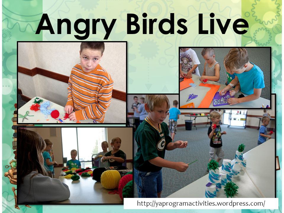 Angry Birds Live http://yaprogramactivities.wordpress.com/