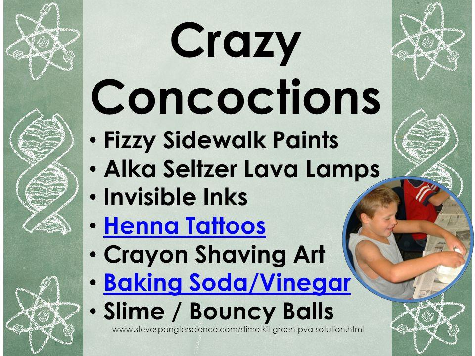 Crazy Concoctions Fizzy Sidewalk Paints Alka Seltzer Lava Lamps
