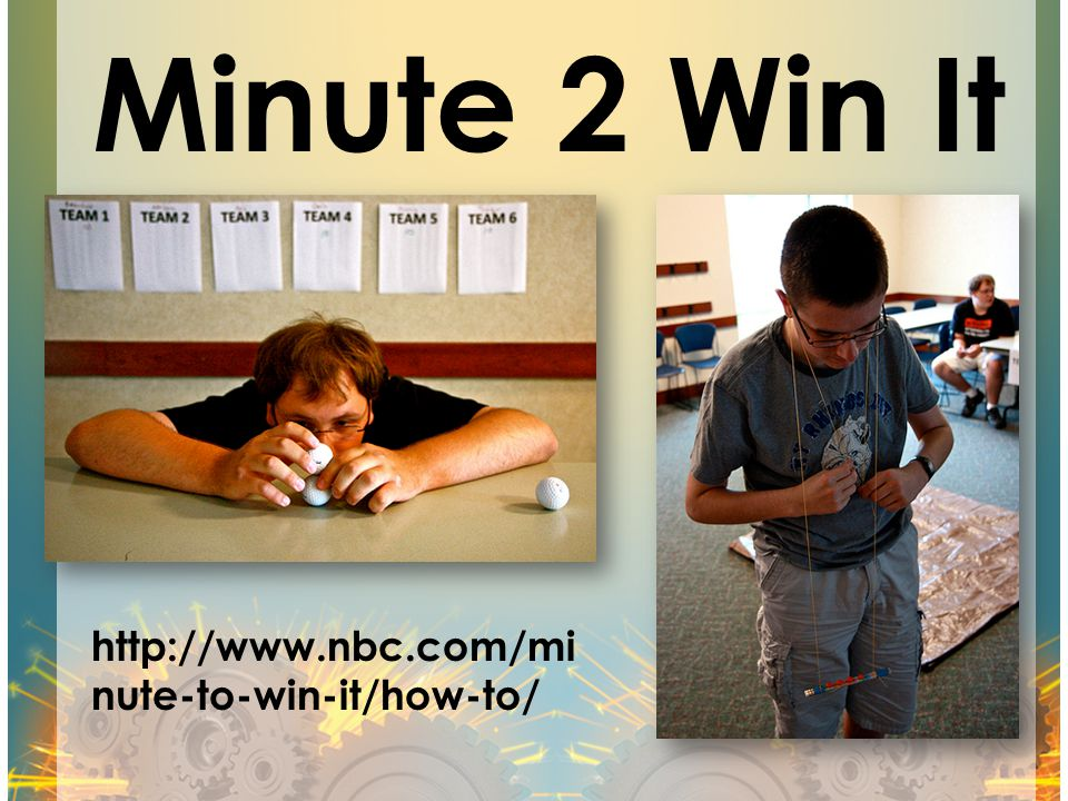Minute 2 Win It http://www.nbc.com/minute-to-win-it/how-to/