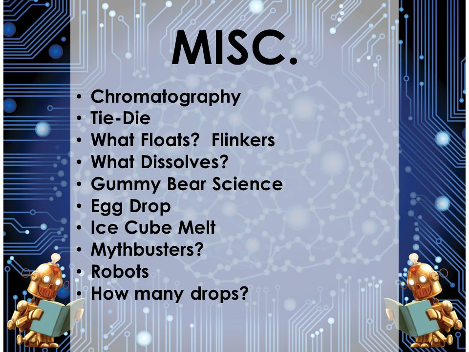 MISC. Chromatography Tie-Die What Floats Flinkers What Dissolves