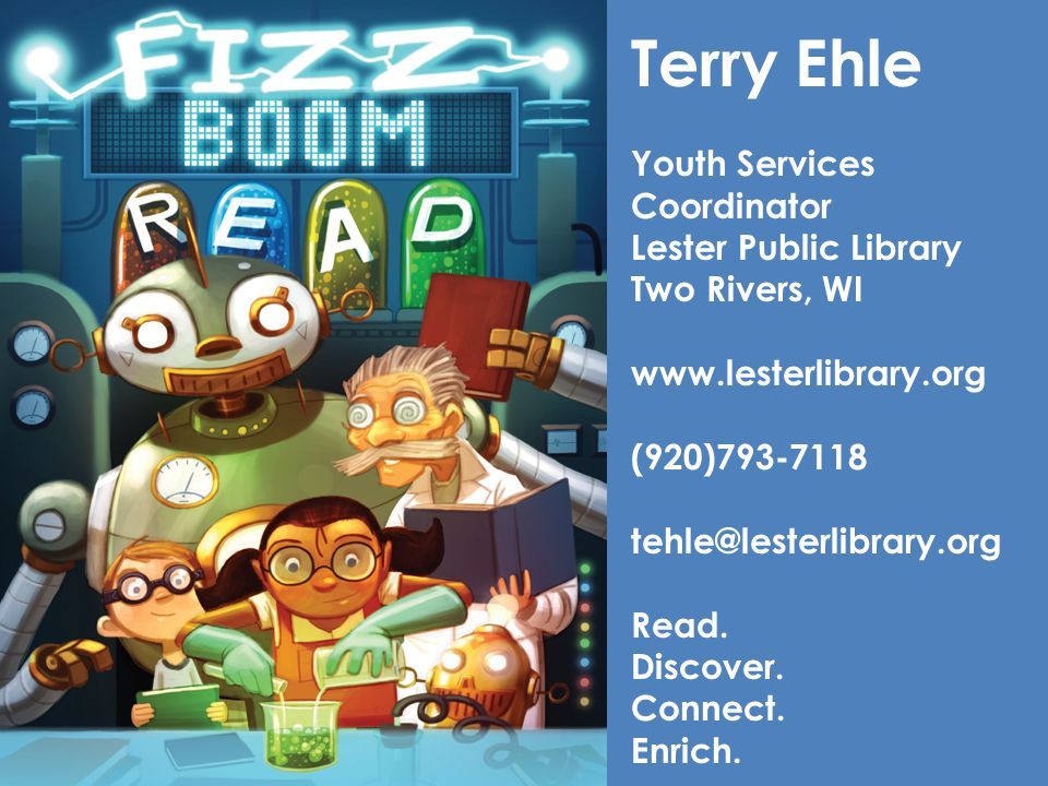 Terry Ehle Youth Services Coordinator Lester Public Library