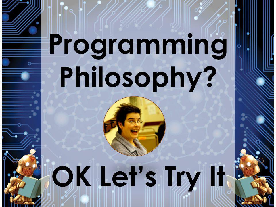 Programming Philosophy