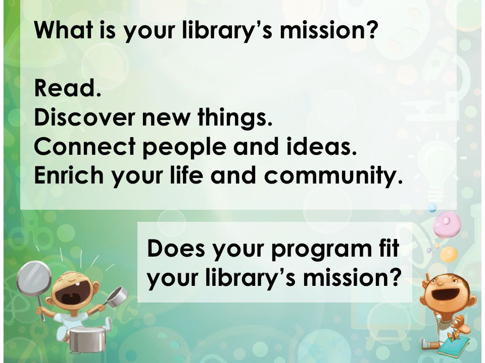 What is your library's mission