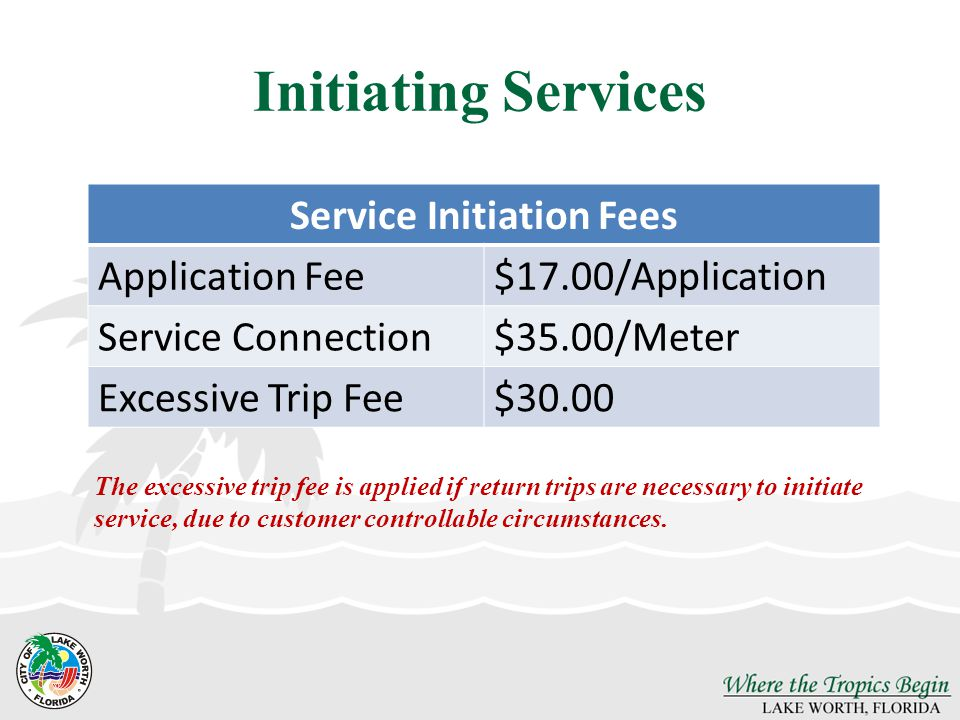 Service Initiation Fees