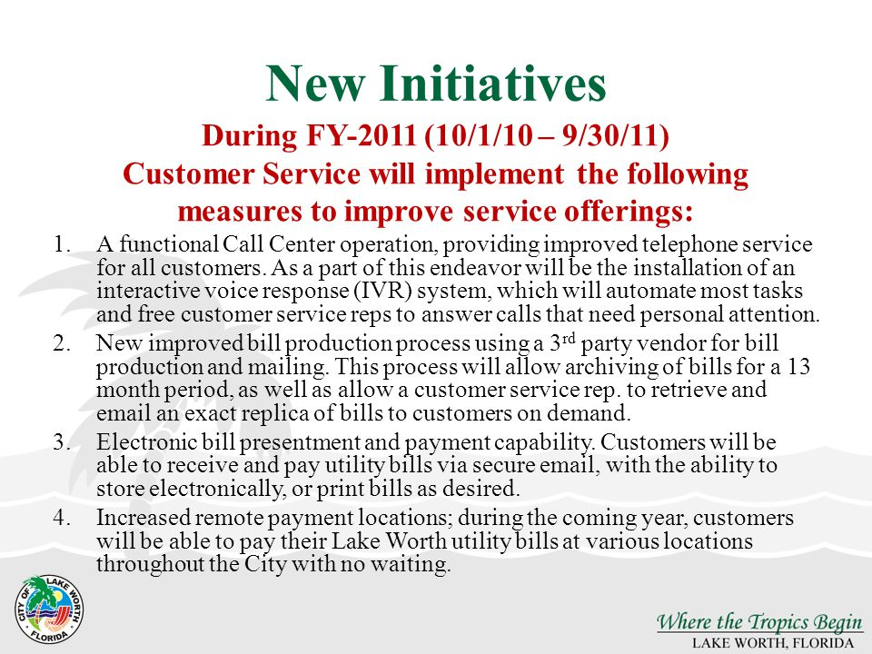 New Initiatives During FY-2011 (10/1/10 – 9/30/11)