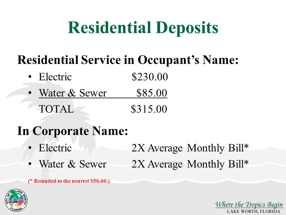Residential Deposits Residential Service in Occupant's Name: