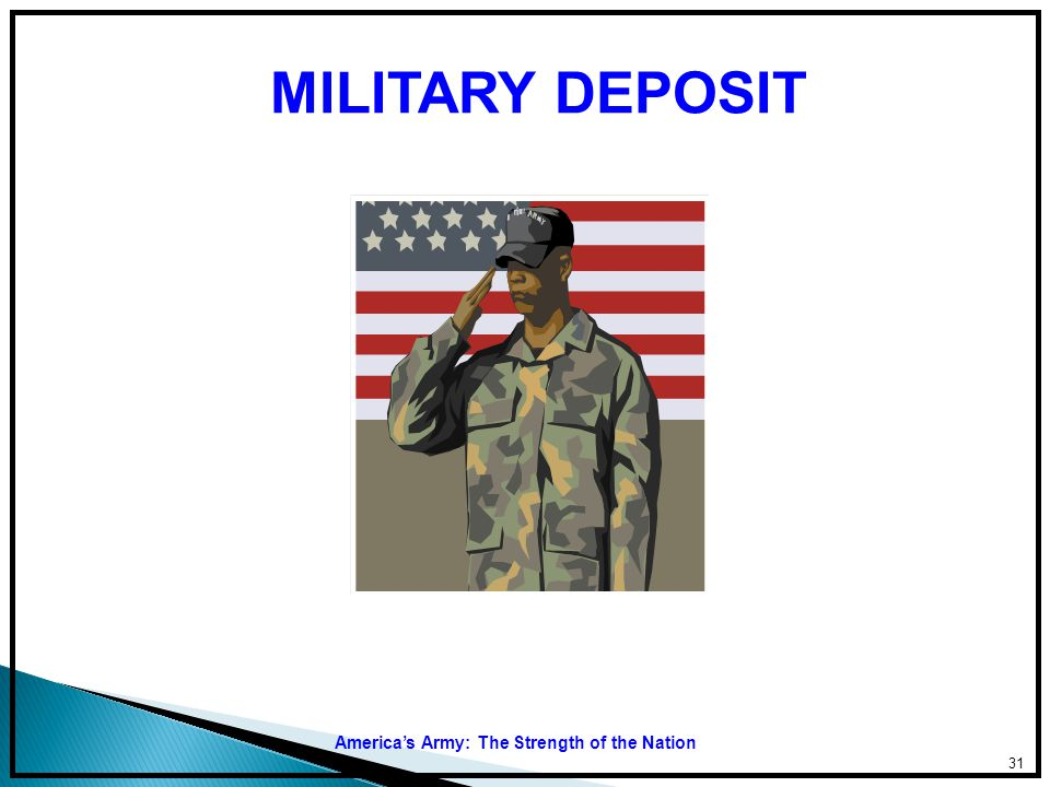 MILITARY DEPOSIT America's Army: The Strength of the Nation