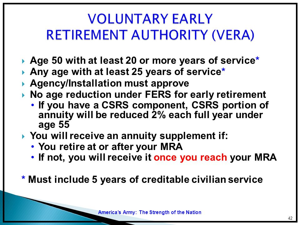 VOLUNTARY EARLY RETIREMENT AUTHORITY (VERA)