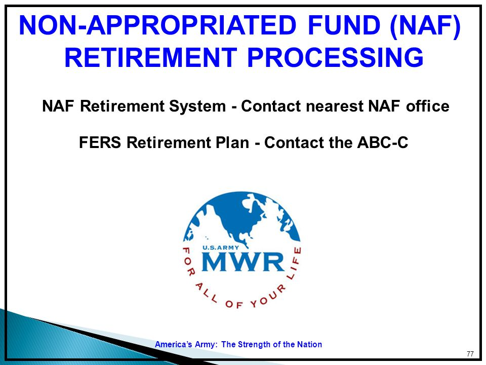 NON-APPROPRIATED FUND (NAF) RETIREMENT PROCESSING