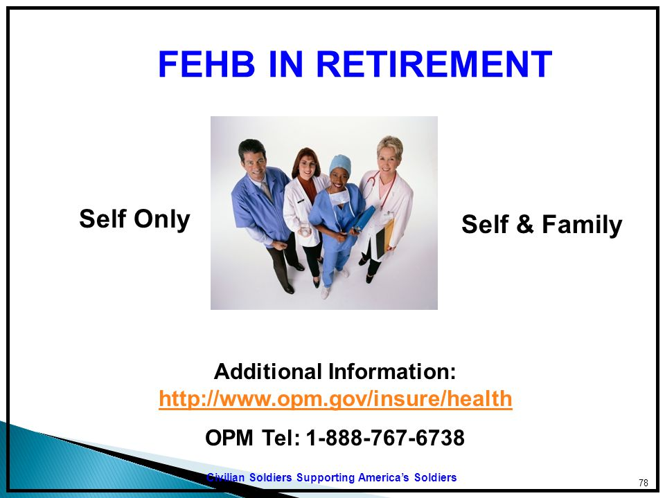 Additional Information: http://www.opm.gov/insure/health