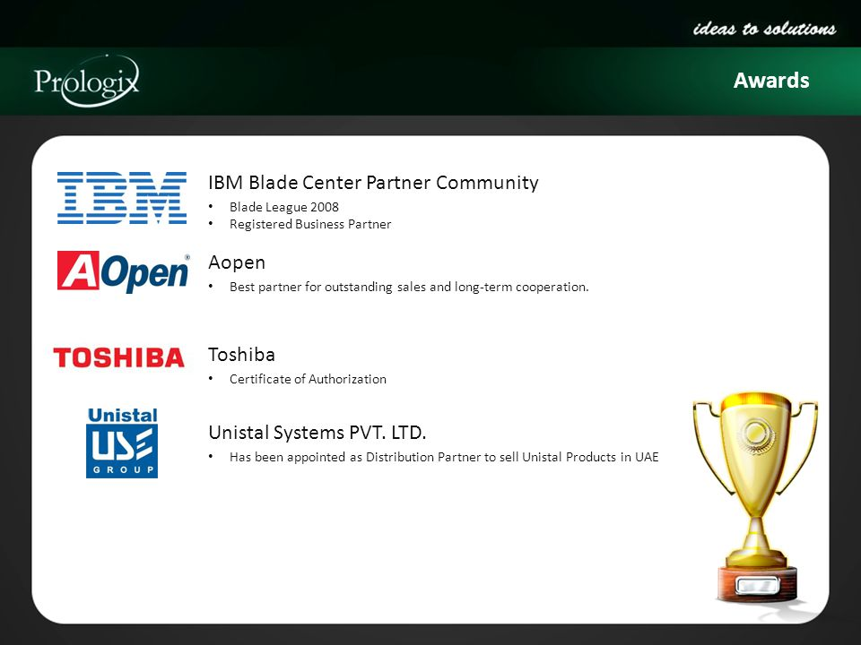 Awards IBM Blade Center Partner Community Aopen Toshiba