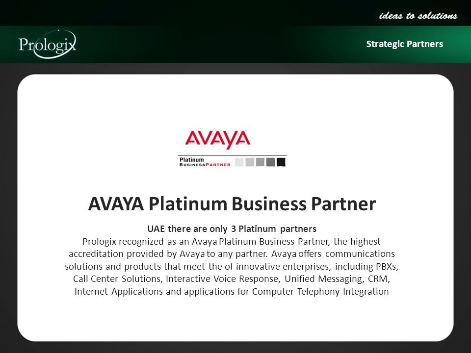 AVAYA Platinum Business Partner UAE there are only 3 Platinum partners