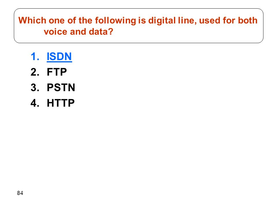 Which one of the following is digital line, used for both voice and data