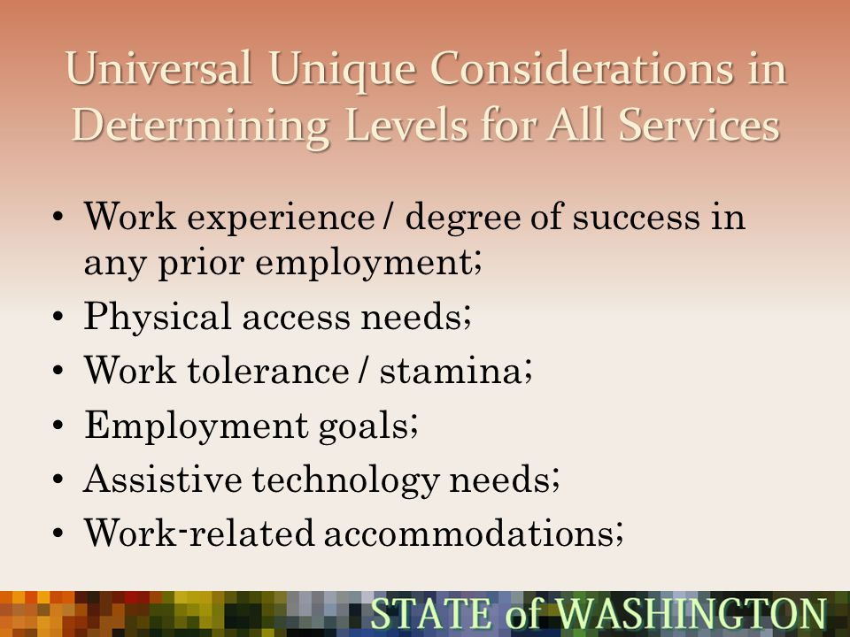 Universal Unique Considerations in Determining Levels for All Services