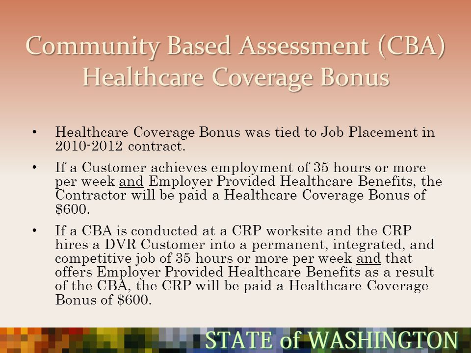 Community Based Assessment (CBA) Healthcare Coverage Bonus