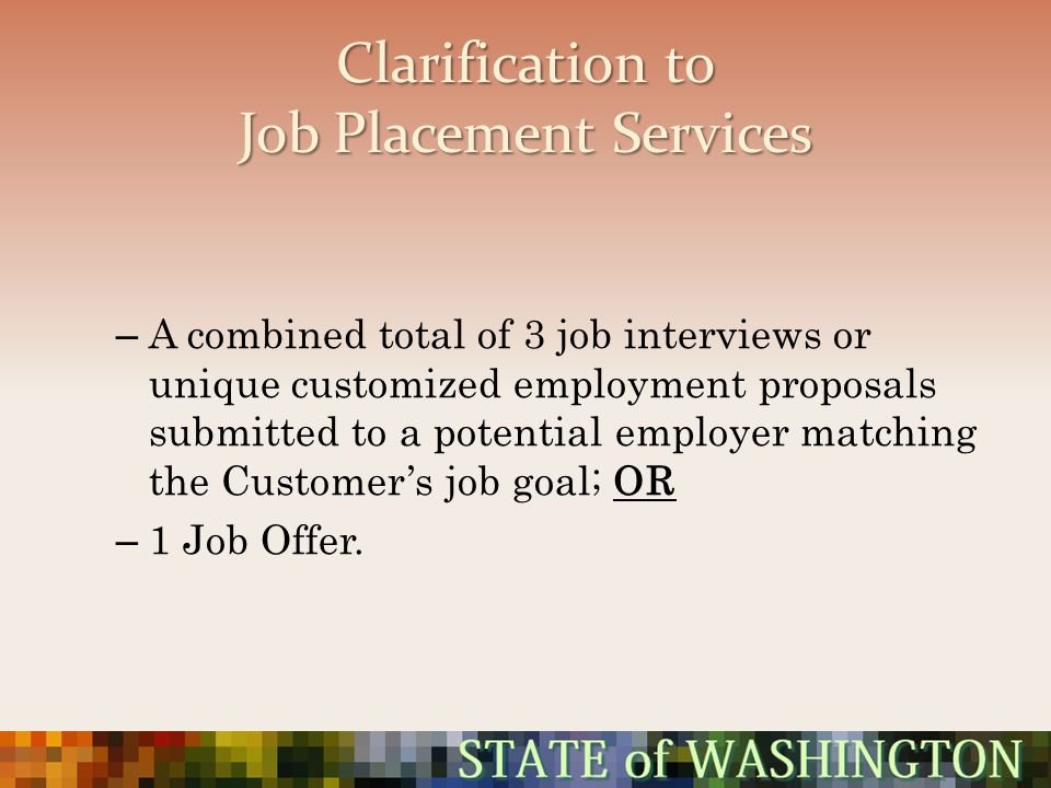 Clarification to Job Placement Services