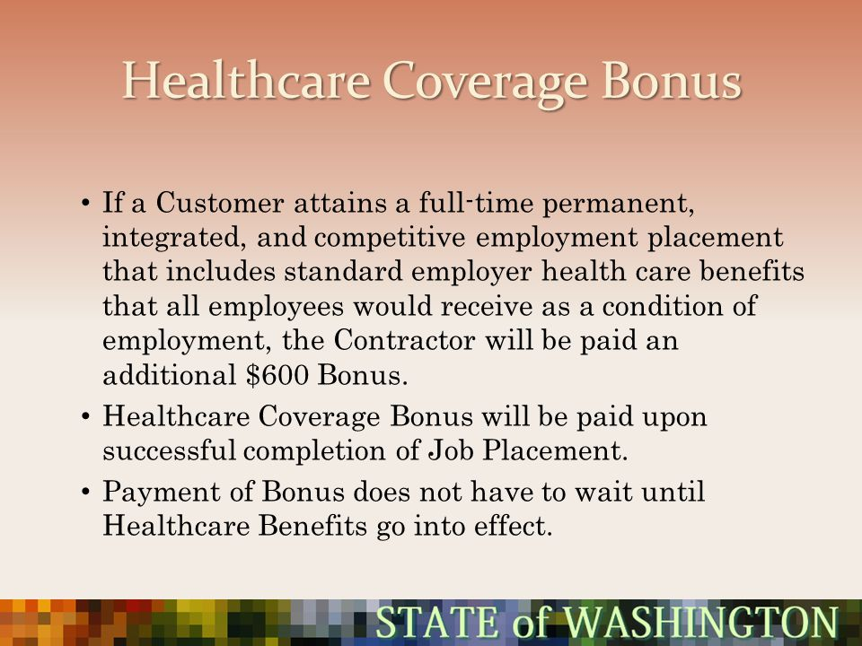 Healthcare Coverage Bonus