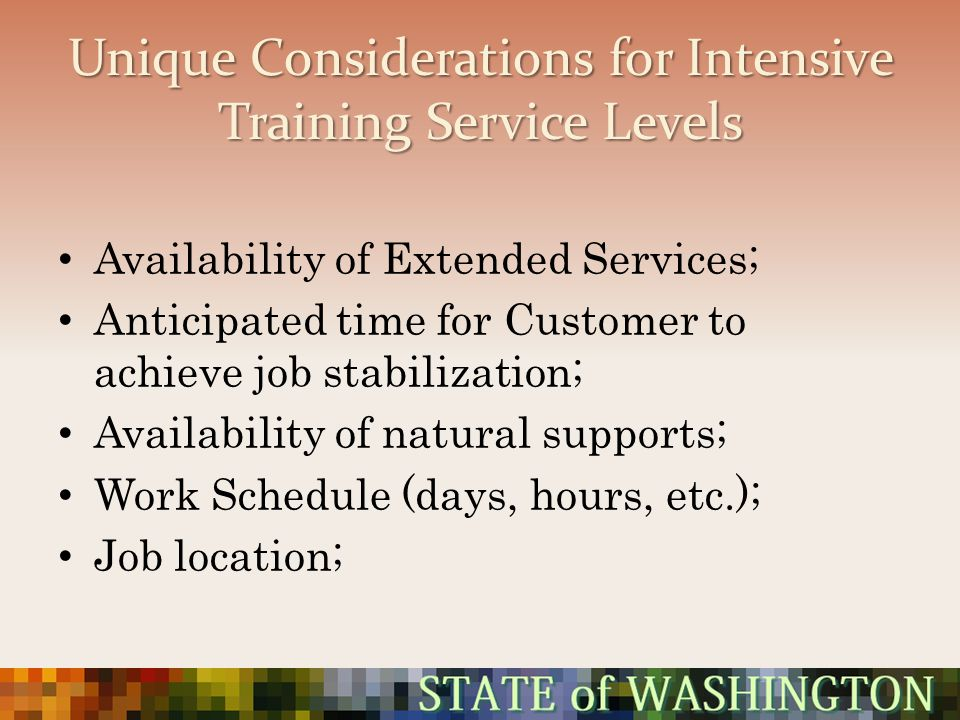 Unique Considerations for Intensive Training Service Levels