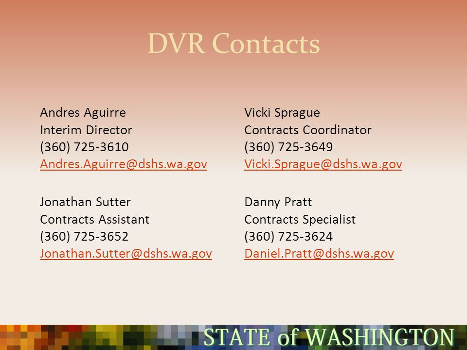 DVR Contacts Andres Aguirre Interim Director (360) 725-3610