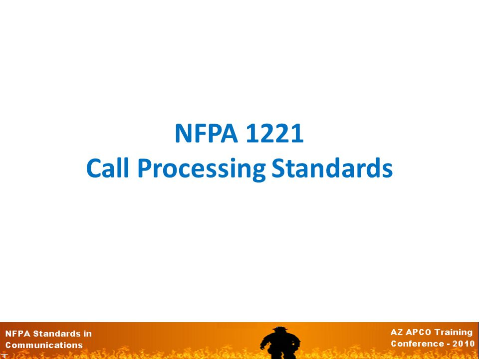 NFPA 1221 Call Processing Standards