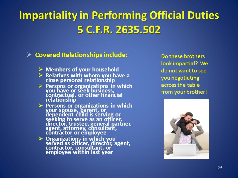 Impartiality in Performing Official Duties 5 C.F.R. 2635.502