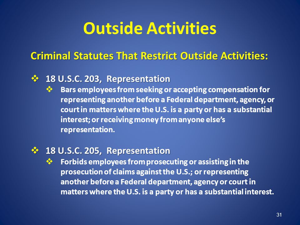Outside Activities Criminal Statutes That Restrict Outside Activities: