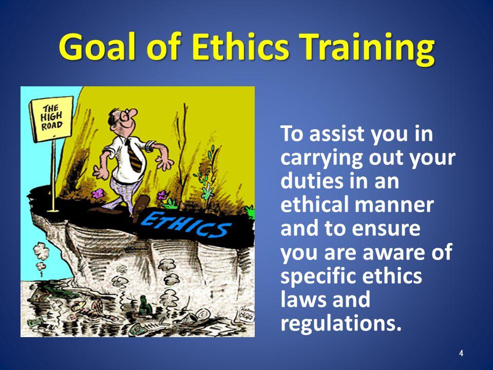 Goal of Ethics Training