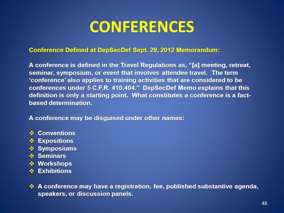 CONFERENCES Conference Defined at DepSecDef Sept. 29, 2012 Memorandum: