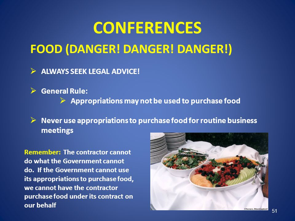 CONFERENCES FOOD (DANGER! DANGER! DANGER!) ALWAYS SEEK LEGAL ADVICE!