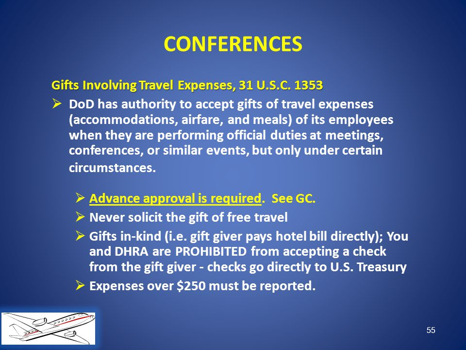 CONFERENCES Gifts Involving Travel Expenses, 31 U.S.C. 1353