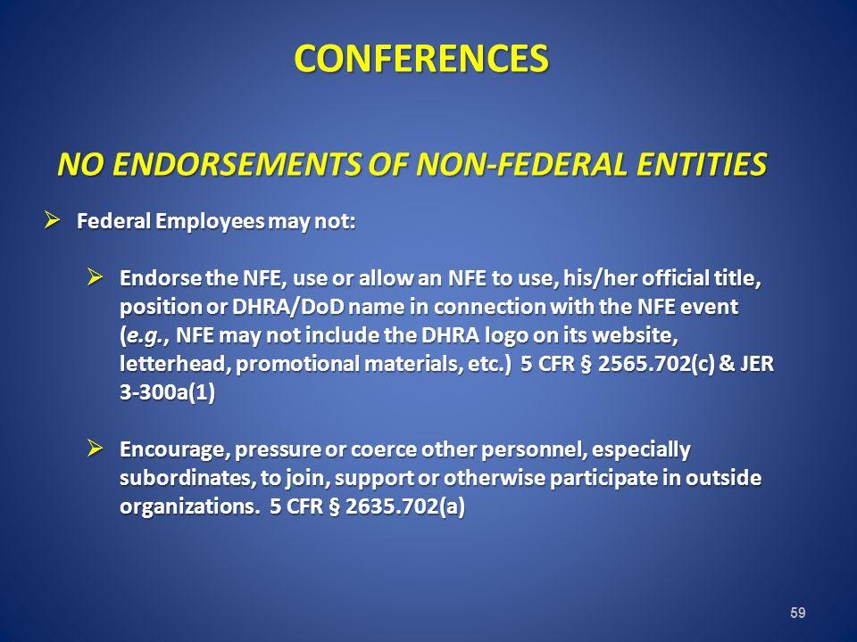NO ENDORSEMENTS OF NON-FEDERAL ENTITIES