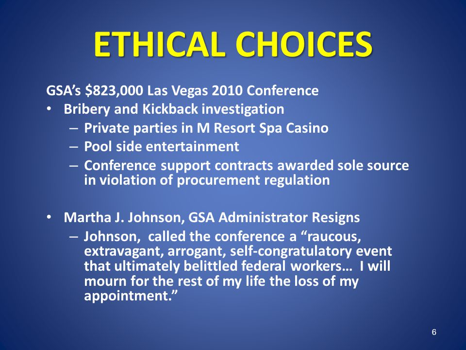 ETHICAL CHOICES GSA's $823,000 Las Vegas 2010 Conference