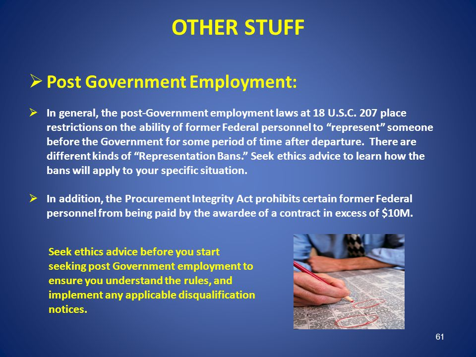 OTHER STUFF Post Government Employment: