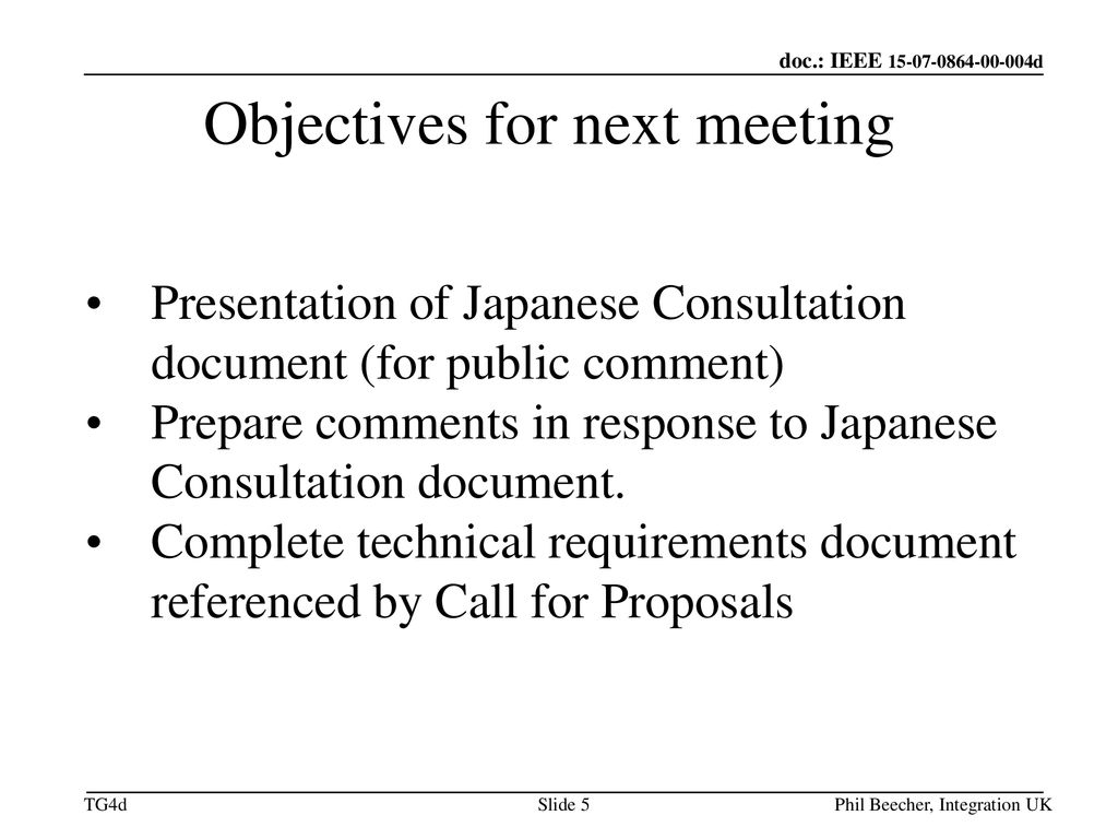 Objectives for next meeting