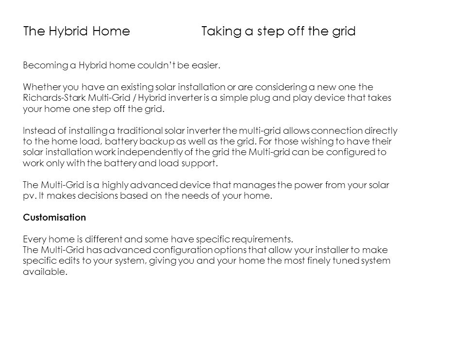 The Hybrid Home Taking a step off the grid
