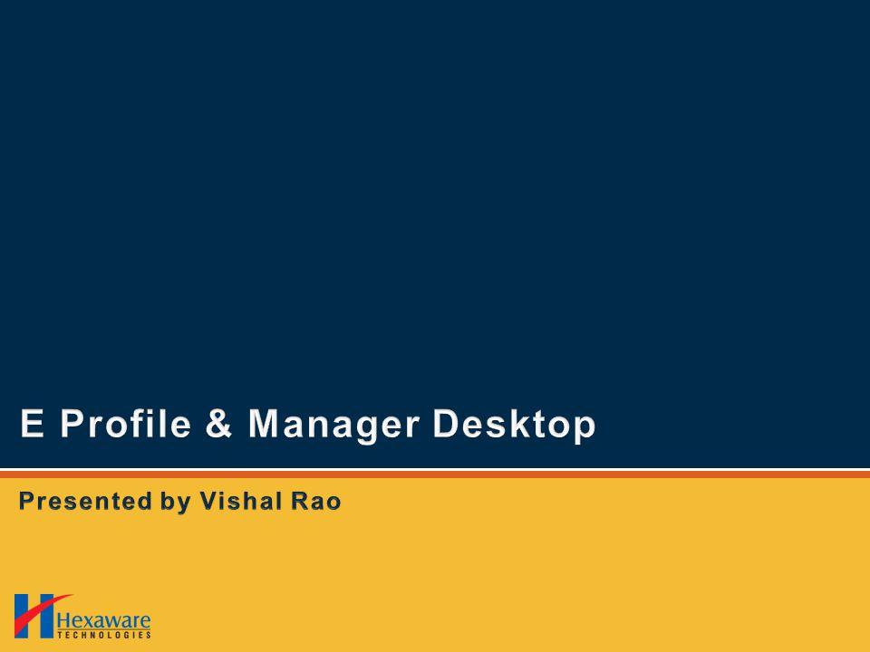 E Profile & Manager Desktop