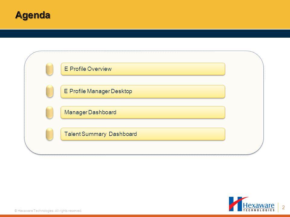 Agenda E Profile Overview E Profile Manager Desktop Manager Dashboard