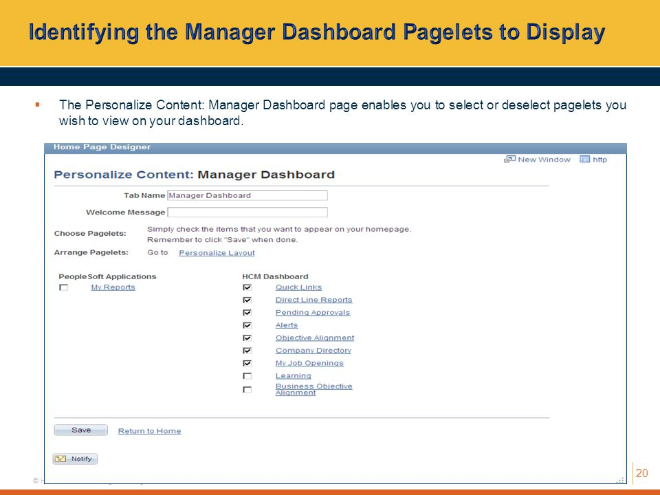 Identifying the Manager Dashboard Pagelets to Display