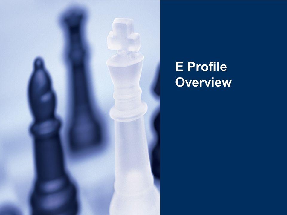 E Profile Overview