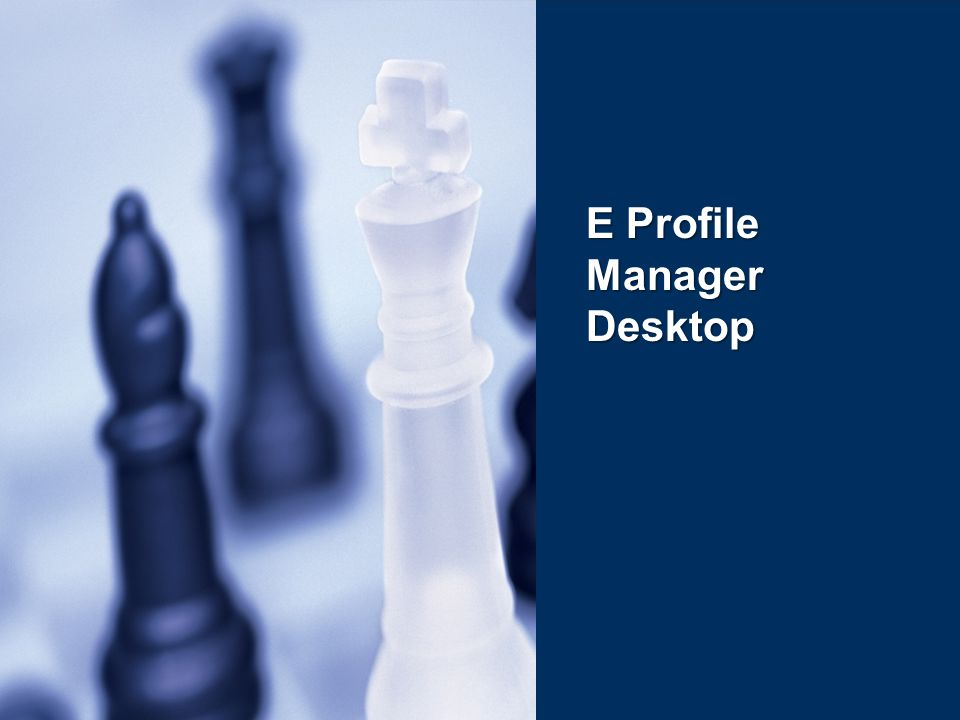 E Profile Manager Desktop
