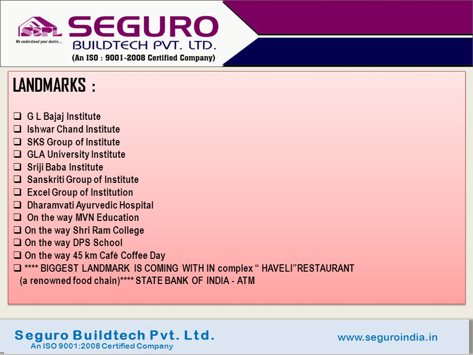 LANDMARKS : Seguro Buildtech Pvt. Ltd. G L Bajaj Institute