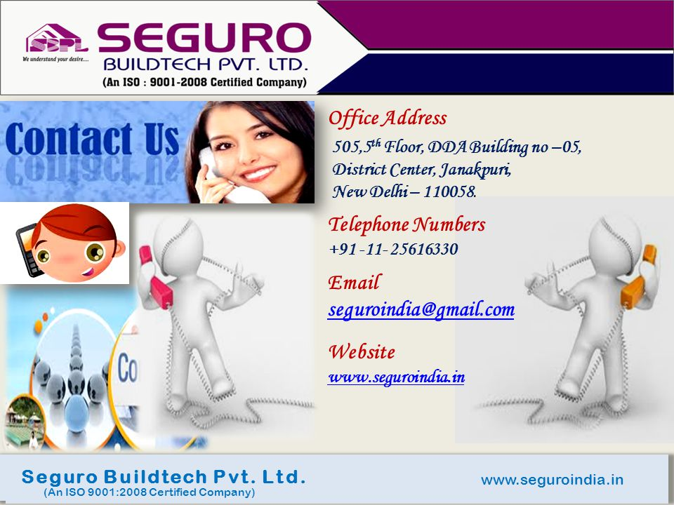 Office Address Telephone Numbers Email seguroindia@gmail.com Website