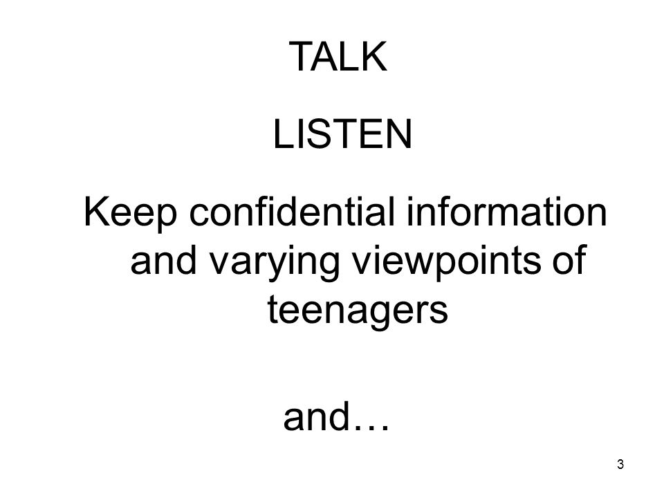 Keep confidential information and varying viewpoints of teenagers