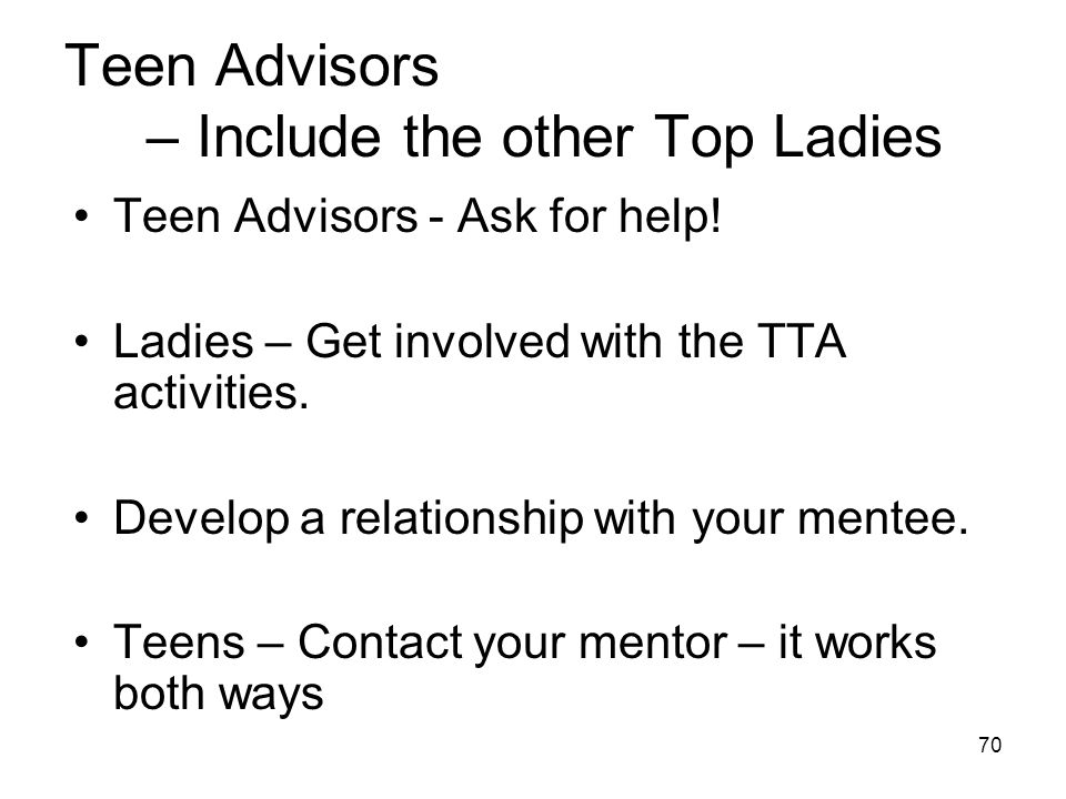 Teen Advisors – Include the other Top Ladies