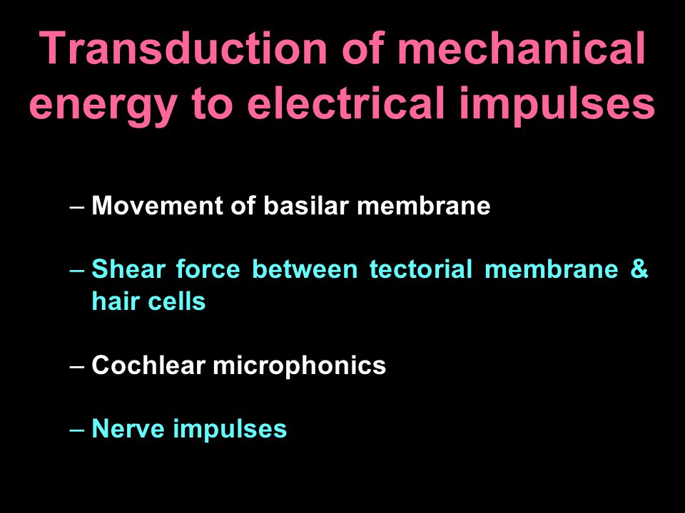 Transduction of mechanical energy to electrical impulses