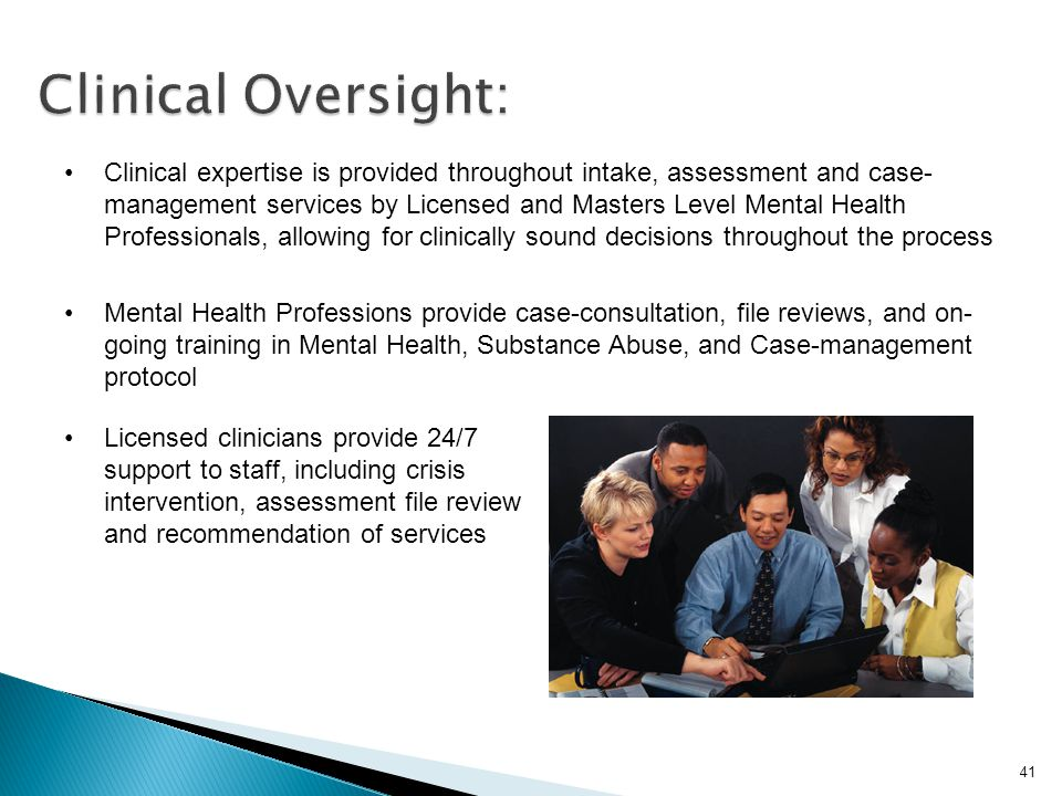 Clinical Oversight: