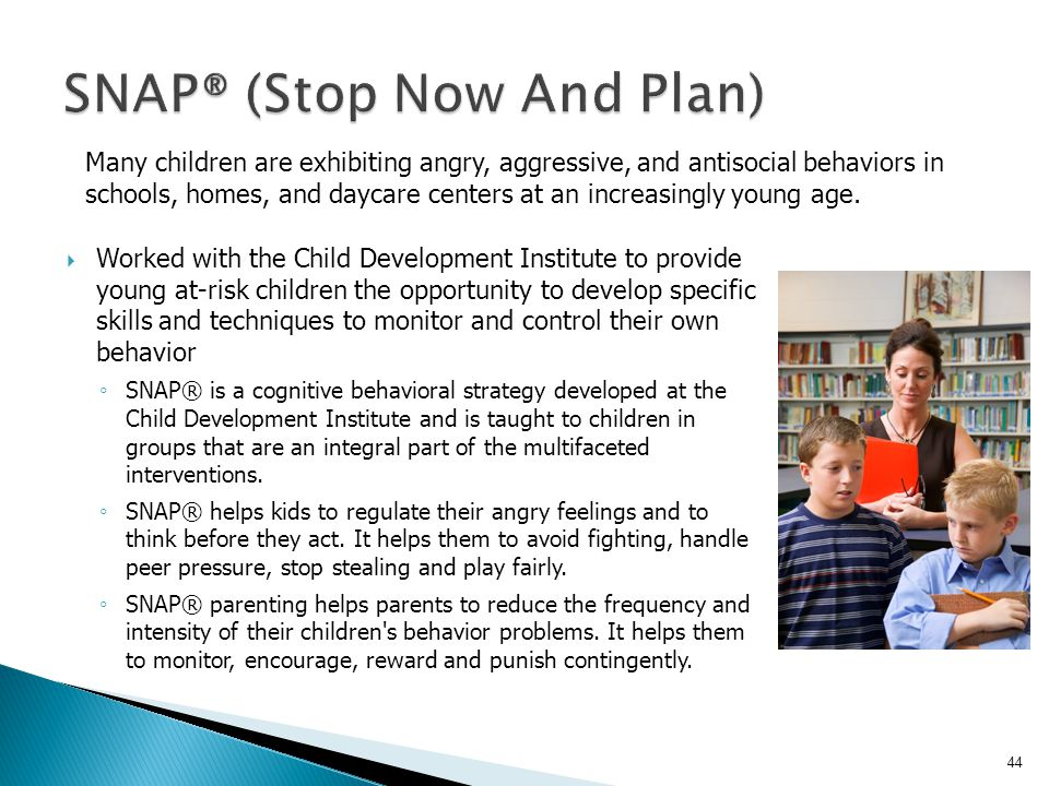SNAP® (Stop Now And Plan)