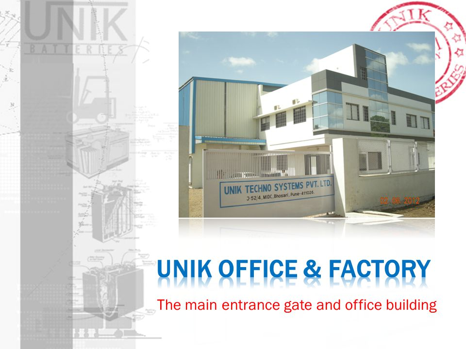 UNIK OFFICE & FACTORY The main entrance gate and office building